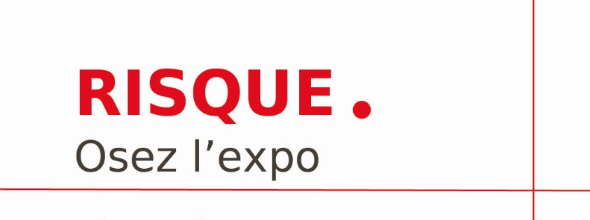 expo risque grand