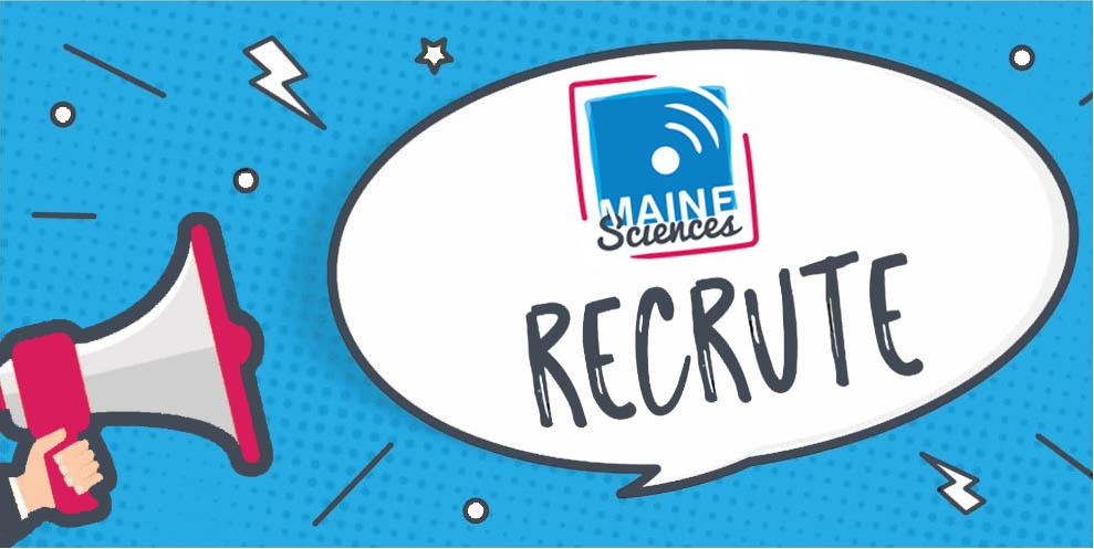 Maine Sciences recrute